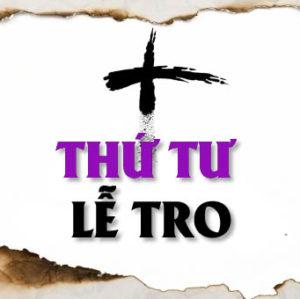 Ngày 6-3-2019, Thứ Tư Lễ Tro (Ăn chay – Kiêng Thịt)